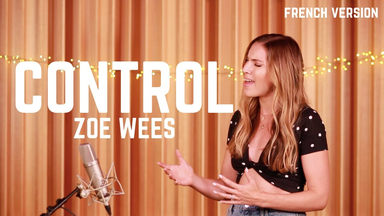 CONTROL ( FRENCH VERSION ) ZOE WEES ( SARA'H COVER )