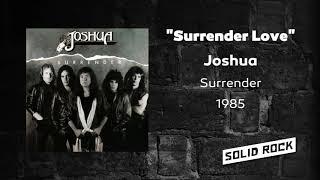 Joshua - Surrender Love