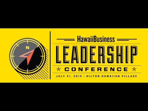 Hawaii Business Leadership Conference - Supporting Hawaii