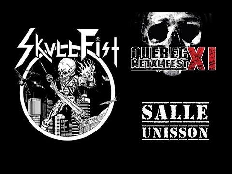 Skull Fist Live Salle Unisson, Metal Fest XI, Québec, Canada 06/09/2014