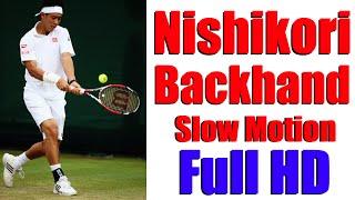 Kei Nishikori Backhands in Slow Motion HD