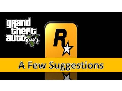 @RockstarGames - Please Add These Suggestions into GTA V
