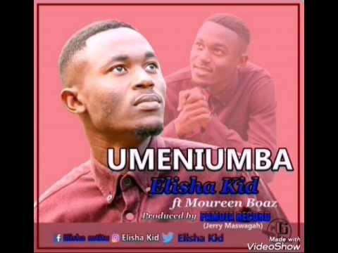 Download Elisha Kid Ft Moureen  #UMENIUMBA