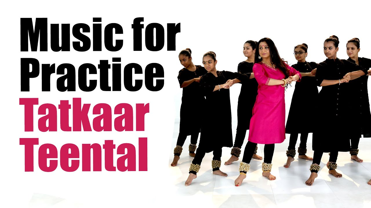 Music for Practice  | Tatkaar (Footwork) Teental - Ekgun, Dugun and Chaugun | For Kathak Beginners