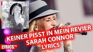 Keiner pisst in mein Revier LYRICS | Sarah Connor | Lyric & Songtext | Album: Herz Kraft Werke