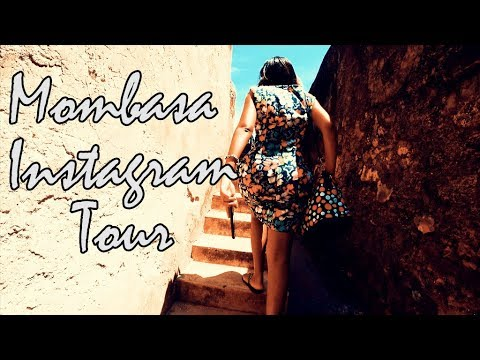 MOMBASA INSTAGRAM TOUR 2017, KENYA!