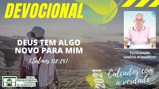 Devocional | DEUS TEM ALGO NOVO PARA MIM | 16/09/2021