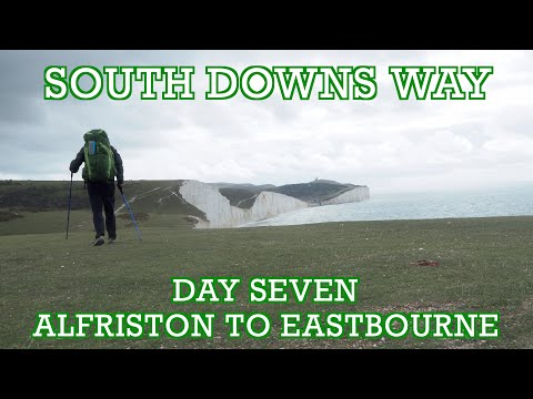 Day Seven - South Downs Way-  Alfriston To Eastbourne | Cool Dudes Walking Club