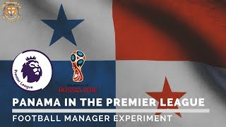 How good are Panama? Panama in the Premier League Football Manager Experiment