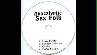 Video Apocalyptic Sex Folk download MP3, 3GP, MP4, WEBM, AVI, FLV November 2018