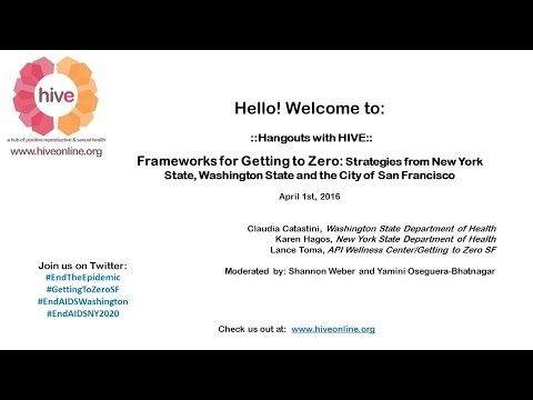 ::Hangouts With HIVE:: Frameworks for Getting to Zero: New York state, Washington state, city of ...