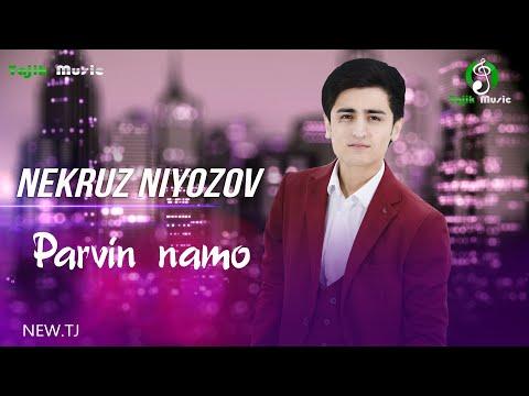 Некруз Ниёзов - Парвин намо Nekruz Niyozov