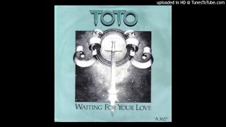 Toto - Waiting for Your Love 1983 HQ Sound