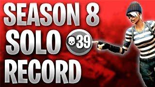 39 Kill Solo vs Squads   Fortnite Season 8 World Record