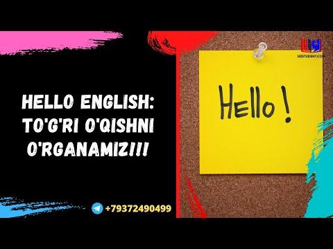 HELLO ENGLISH:TO'G'RI O'QISHNI O'RGANAMIZ!!!