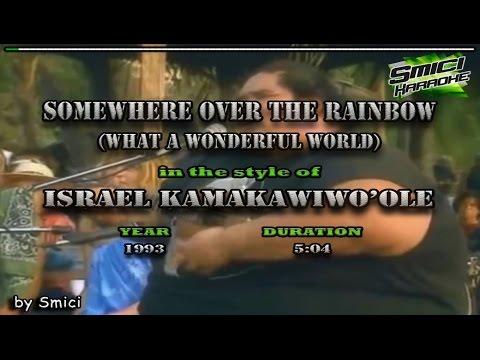 Israel Kamakawiwo'ole  - Somewhere Over The Rainbow/Wonderful World KARAOKE