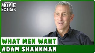 "WHAT MEN WANT | On-set Interview With Adam Shankman ""Director"""