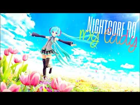 Nightcore - My Lady