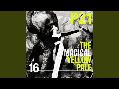 The Magical Yellow Pale (Moving Cities Remix)