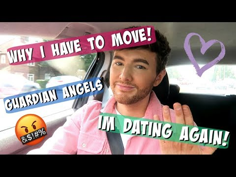 WHY I HAVE TO MOVE, IM DATING & GUARDIAN ANGELS!!