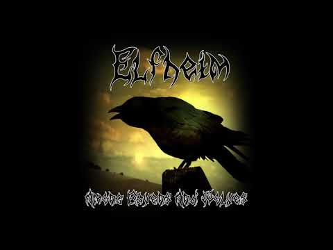 Elfheim - Among Ravens And Wolves (The Vagrant Song)