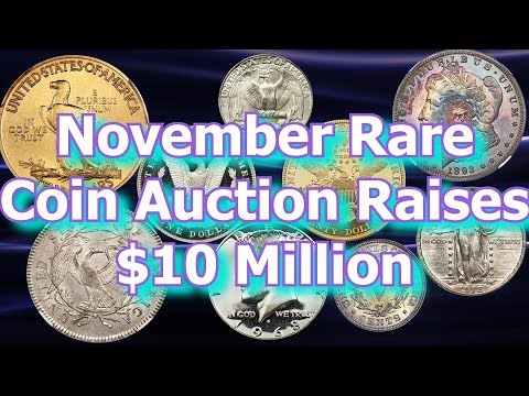 Rare and Valauble Coins Sell for $10 Million in November Auction
