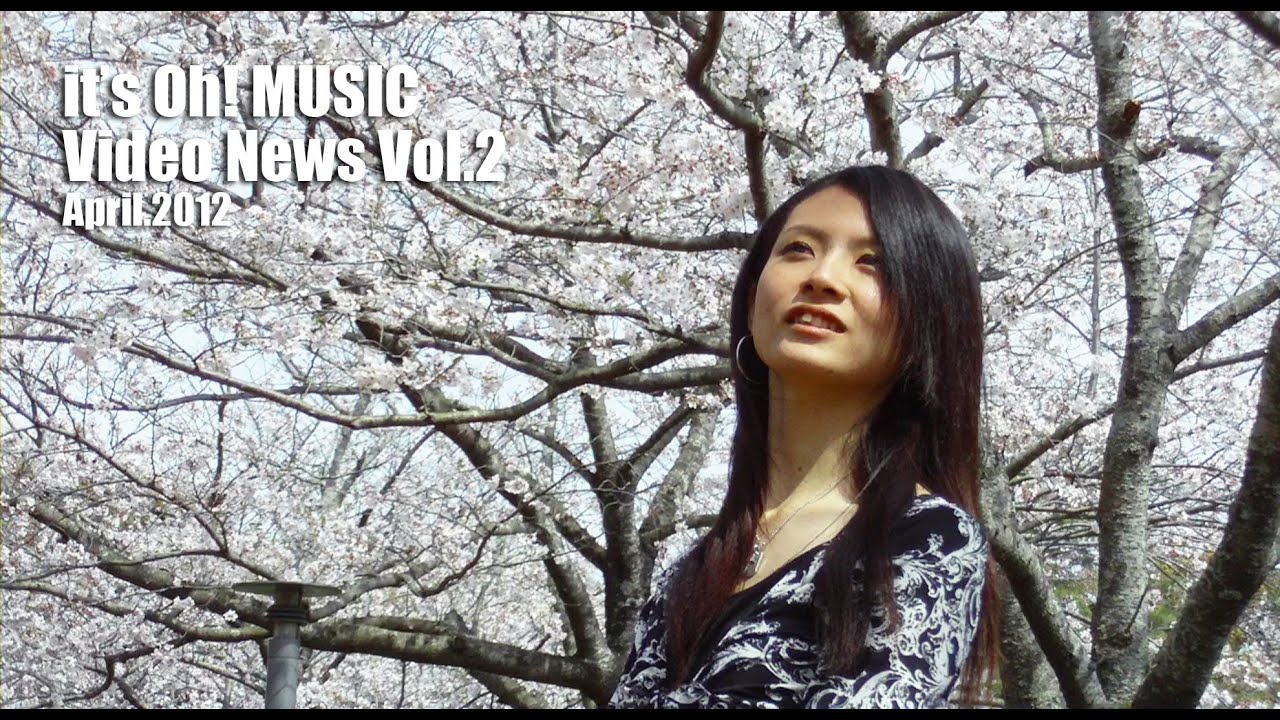 it's Oh! MUSIC Video News Vol.2 April.2012