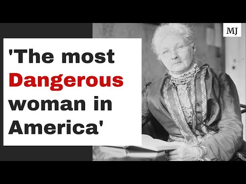 Mother Jones- 'The Most Dangerous Woman in America'