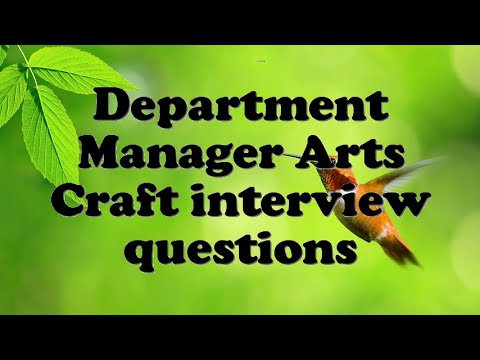 Department Manager Arts Craft interview questions