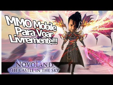Novoland - The castle in the sky: MMO mobile o jogador pode VOAR!!! OpenWorld Android/IOS - Omega Play