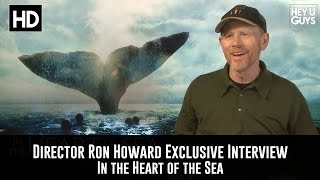 Director Ron Howard Exclusive Interview - In The Heart Of The Sea