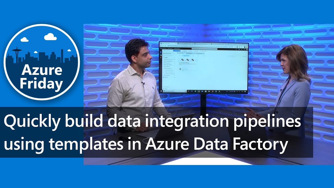 Quickly build data integration pipelines using templates in Azure Data  Factory | Azure Friday