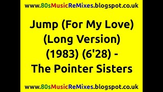 Jump (For My Love) (Long Version) - The Pointer Sisters | 80s Club Music | 80s Club Mixes | 80s Pop