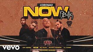 "CORONAO NOW (Remix) - El Alfa ""El Jefe"" x Myke Towers x Vin Diesel x Lil Pump | Exclusive Version"