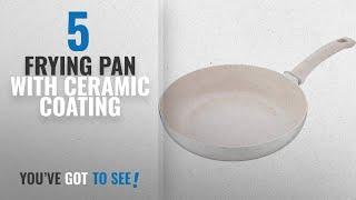 Top 10 Frying Pan With Ceramic Coating 2018 Bergner Bellini Aluminium Fry Pan 24cm Cream