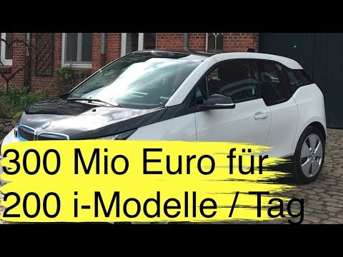 KW 21 300 Mio Euro für 200 BMW i Elektroauto - Modelle pro Tag I Tesla Model 3 Update + neue Risiken