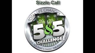 TLC Sizzle Call Video