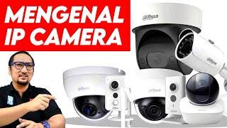 Apa Itu IP Camera untuk CCTV? Feat. Dahua IP/Network Camera