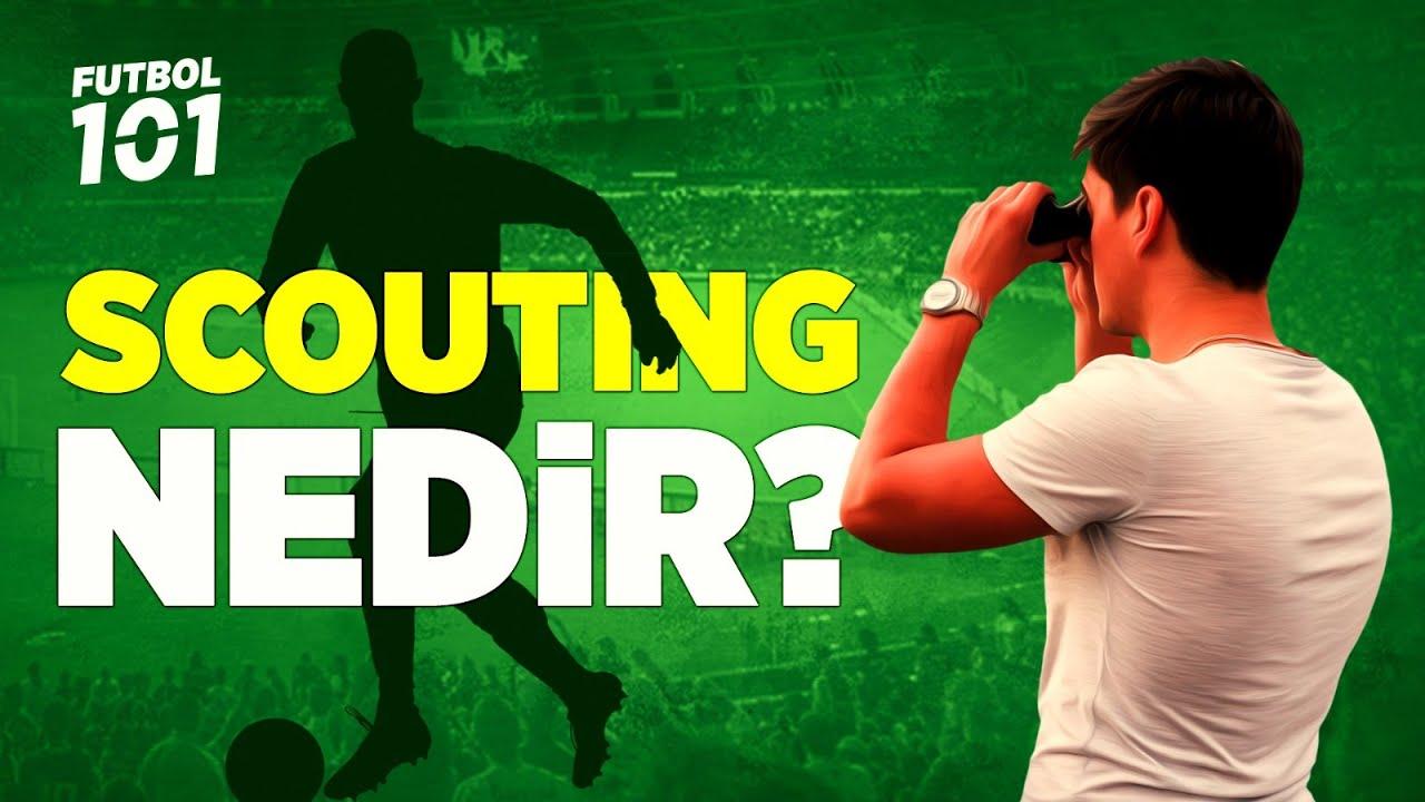 Download Scouting Nedir? Nasıl Scout Olunur?