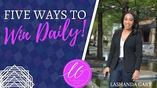 LaShanda Gary | HOW TO WIN DAILY