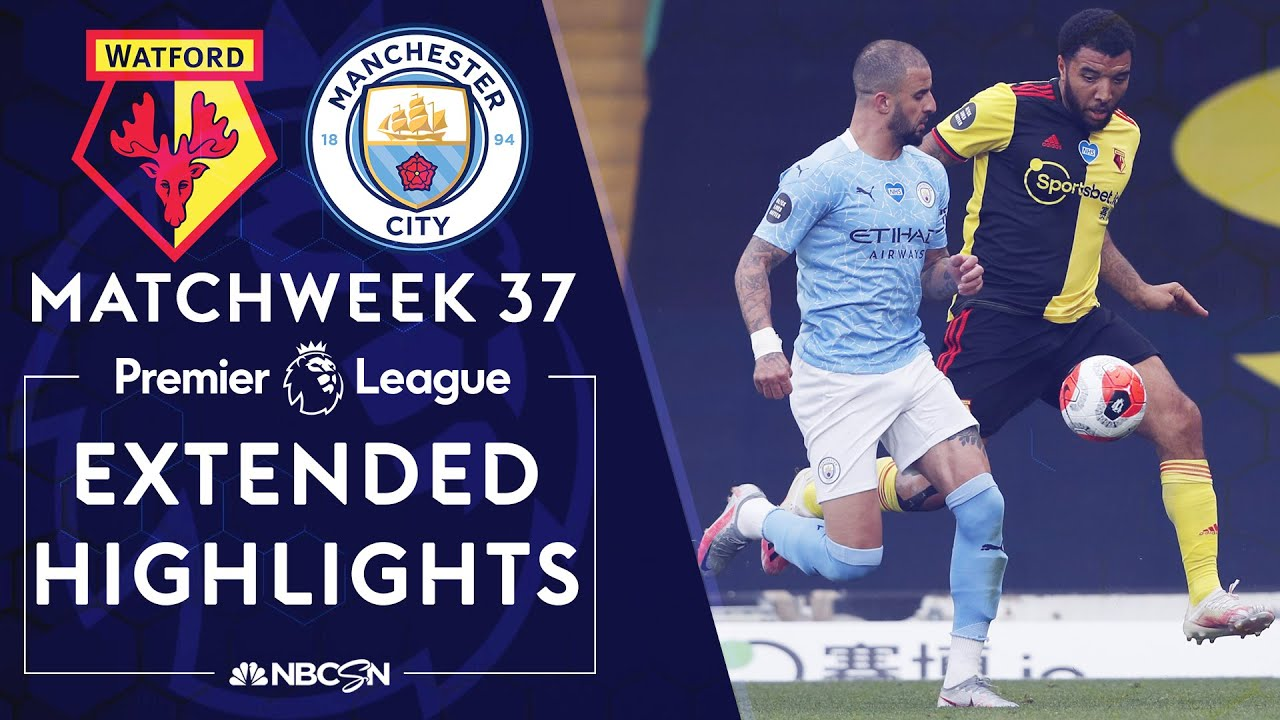 Watford v. Manchester City | PREMIER LEAGUE HIGHLIGHTS | 7/21/2020 | NBC Sports