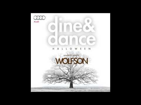 WOLFSON - Dine & Dance Vol. 9