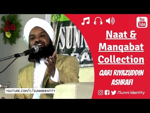 New collection of Naats & Manqabat's 2018 - Qari Riyazuddin Ashrafi