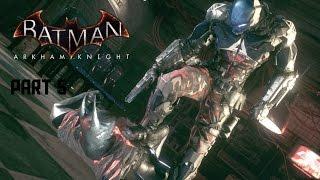 Batman: Arkham Knight - Walkthrough as Demon Batman Part 5