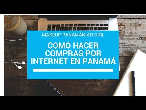 COMO HACER COMPRAS POR INTERNET EN PANAMÁ |Makeup Panamanian Girl|