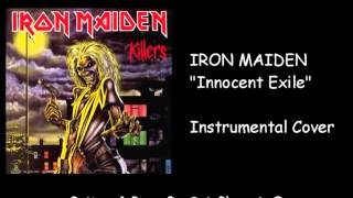IRON MAIDEN - Innocent Exile - Instrumental Cover