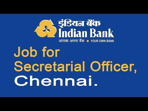 Indian bank, Jobs for Secretarial Officer, Chennai 2017-2018