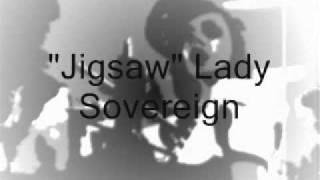 Lady Sovereign JIGSAW With Lyrics