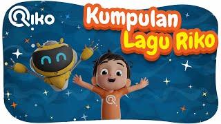 KUMPULAN LAGU - Riko The Series