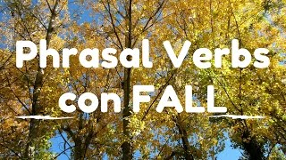 Phrasal verbs con FALL en inglés